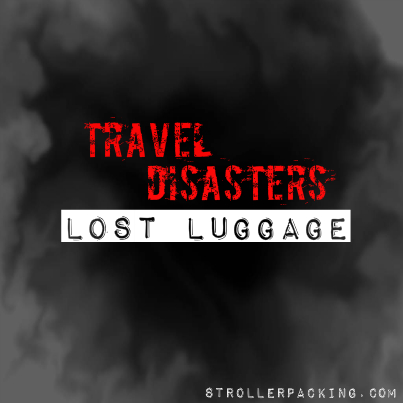Travel Disasters: Lost Luggage